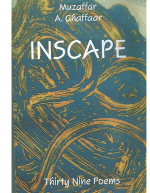 INSCAPE (Thirty Nine Poems )