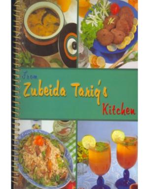Zubeida Tariq's Kitchen