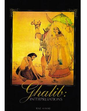 Ghalib Interpretations