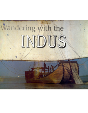 Wandering With The INDUS