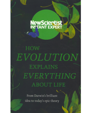 How Evolution Explains Everythings About Life