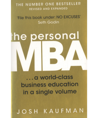 The personal MBA (a world-class business education in a single volume)