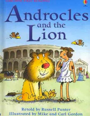 Androcles And The Lion: First Reading Level 4
