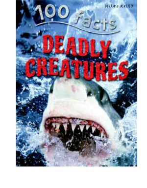 100 Facts Deadly Creatures