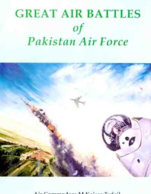 Great Air Battles Of Pakistan Air Force