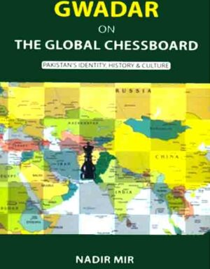 GWADAR ON THE GLOBAL CHESSBOARD