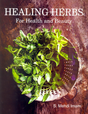 Healing Herbs For Health and Beauty