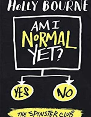 Am I Normal Yet? (The Normal Series)