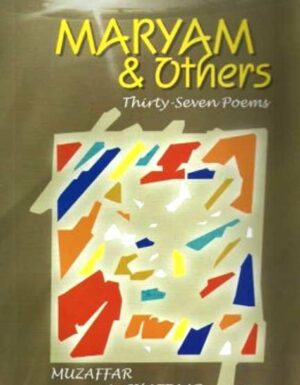 Maryam & Mothers Thirty Seven Poems