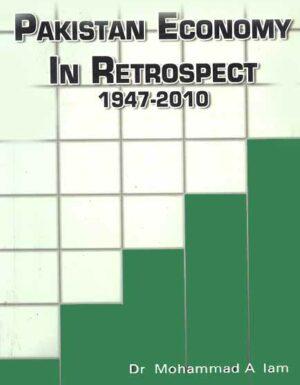Pakistan Economy In Retospect (1947-2021)