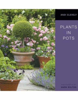 Plants in Pots (Simply Gardening)