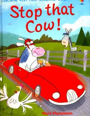 Stop That Cow!:Very First Reading Book 7