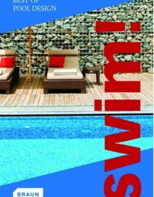 Swim! Best of Pool Design (BRAUN)