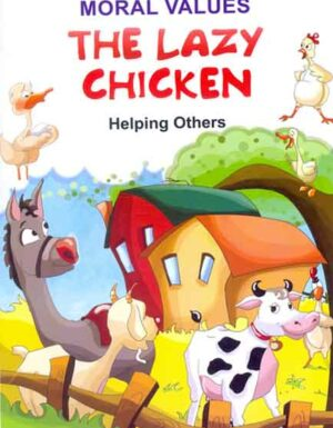 The Lazy Chicken 4 ( Helping Others)