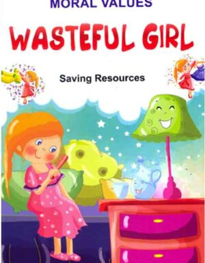 Wasteful Girl 10 (Saving Resources)