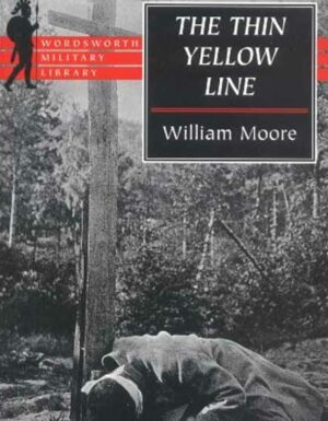 The Thin Yellow Line (Wordsworth Military Library)