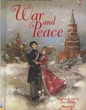 War And Peace: Young Reading Series 1