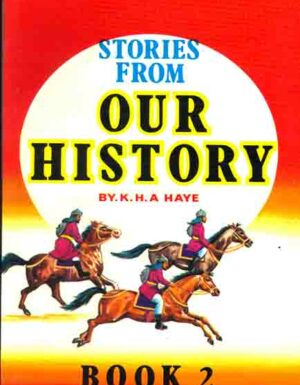 Stories From Our History Book 1