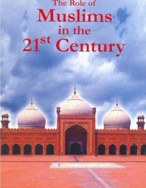 The Role Of Muslims In The 21st Century