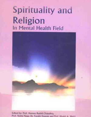 Spirituality and Religion In Mental Health Field