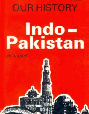 Our History Indo-Pakistan