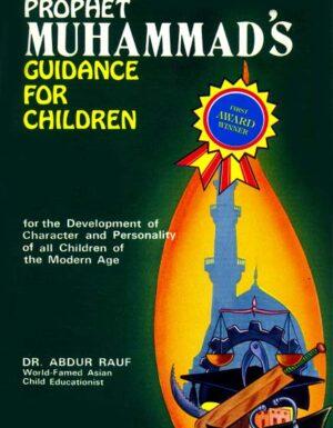 Prophet Muhammad's Guidance For Children