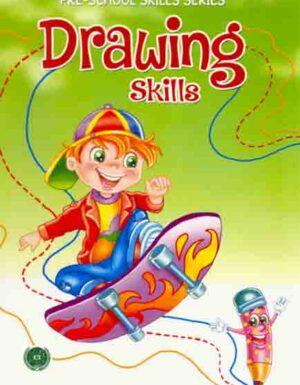 Drawing Skills :Pre-School Skills Series
