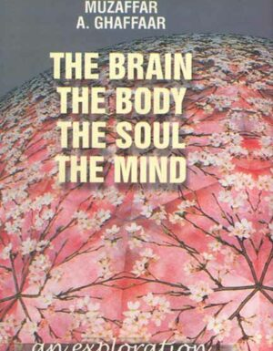THE BRAIN THE BODY THE SOUL THE MIND