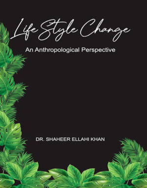 Life Style Change  An Anthropological Perspective